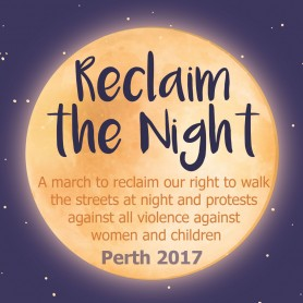 Reclaim the Night Perth 2017