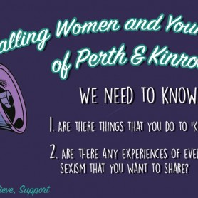 Calling women and young women of Perth & Kinross...